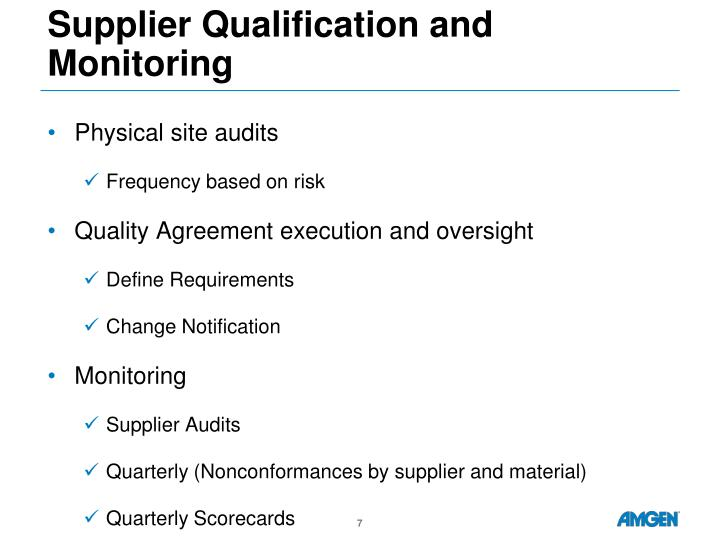Supplier Qualification and Monitoring
