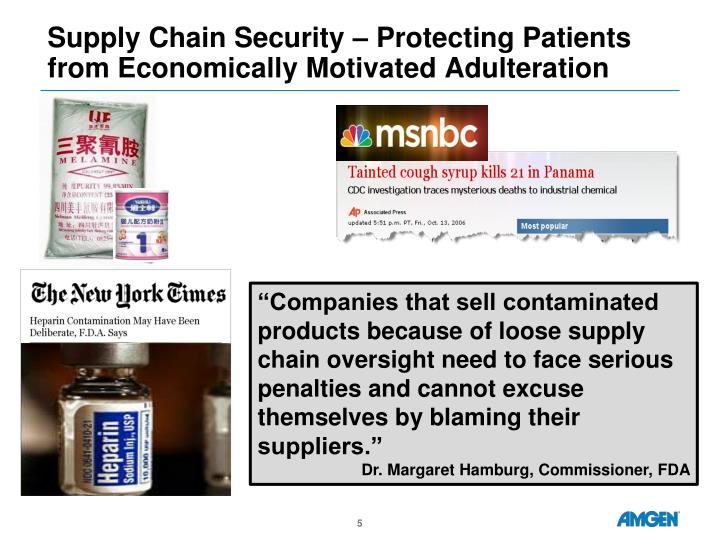 Supply Chain Security – Protecting Patients from Economically Motivated Adulteration