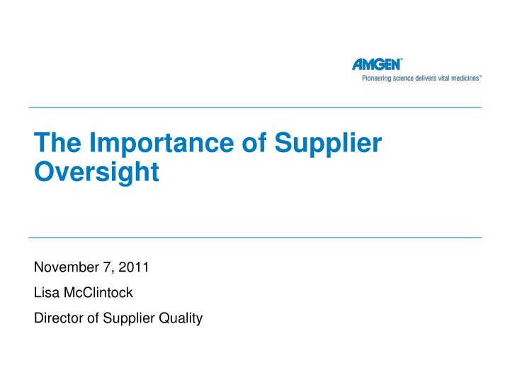 The importance of supplier oversight