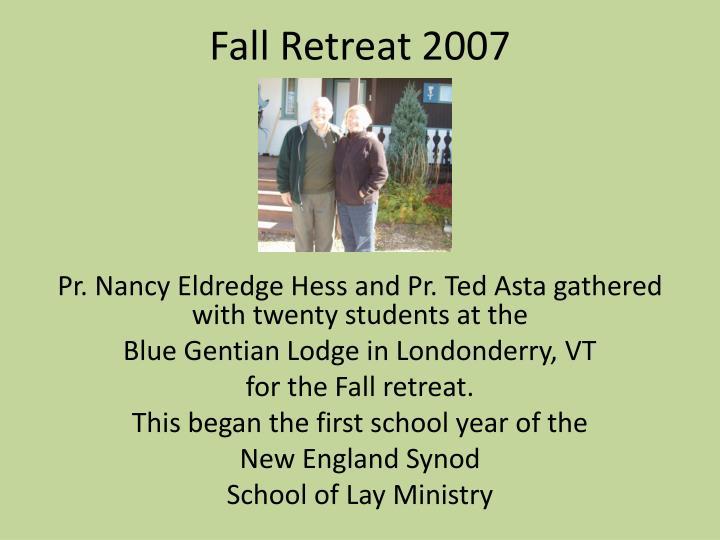 Fall retreat 2007