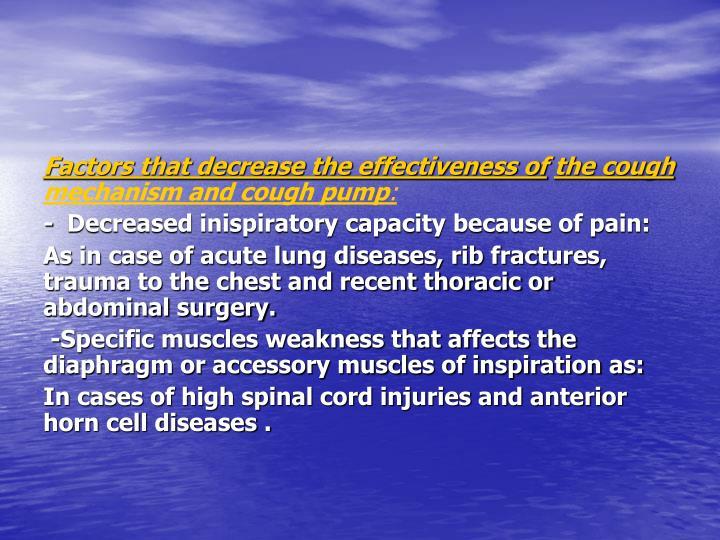 Factors that decrease the effectiveness of