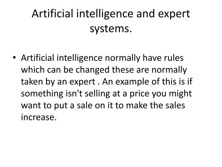 Artificial intelligence and expert systems.