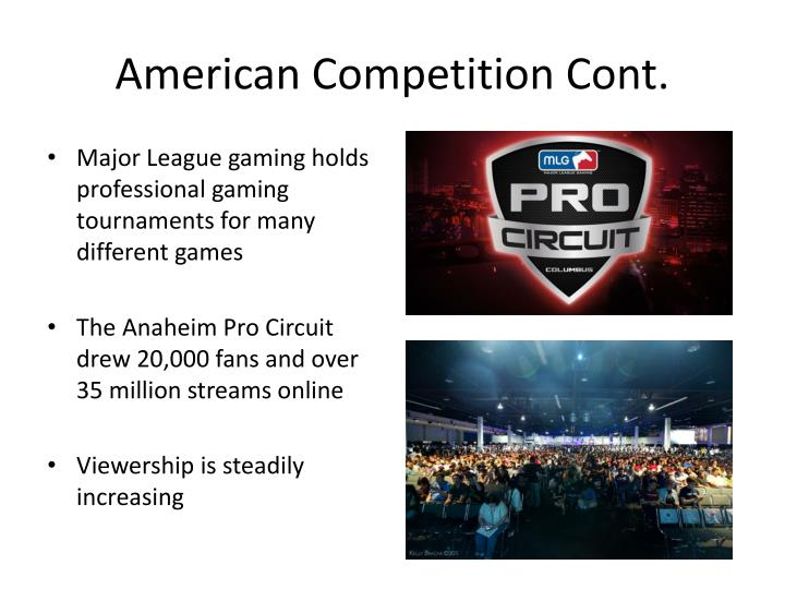 American Competition Cont.