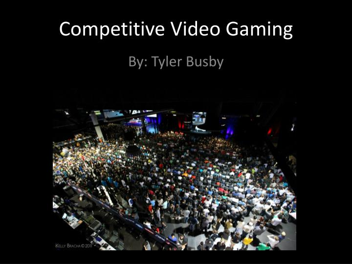 competitive video gaming n.