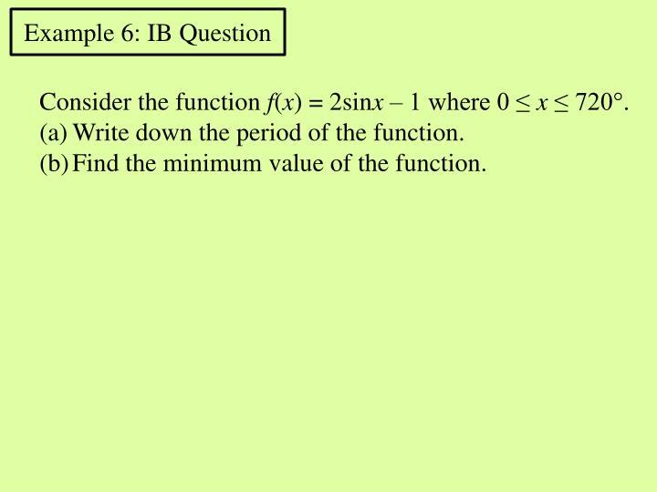 Example 6: IB
