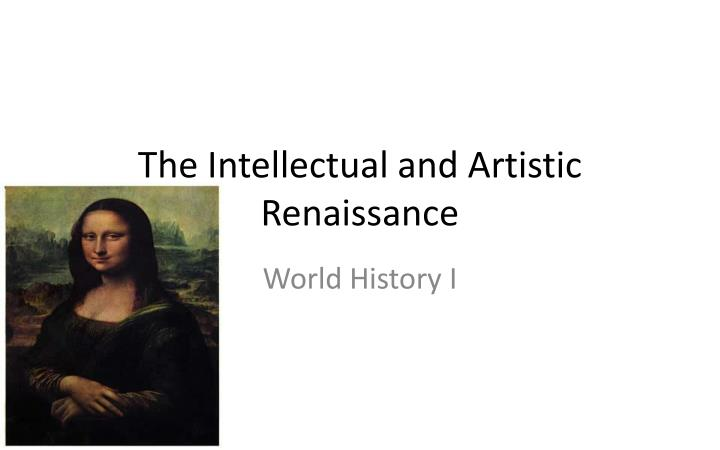 the intellectual and artistic renaissance n.