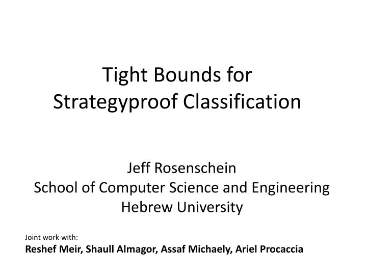 tight bounds for strategyproof classification n.