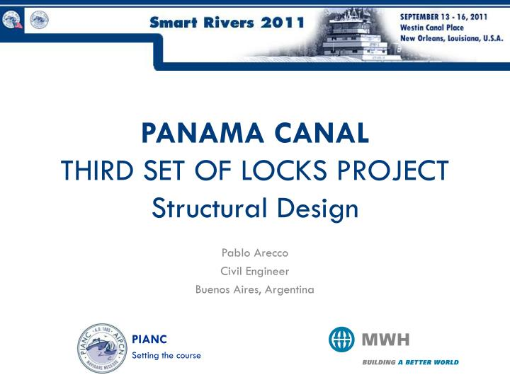 panama canal third set of locks project structural design n.