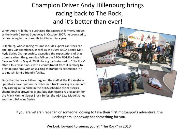 Champion Driver Andy Hillenburg brings