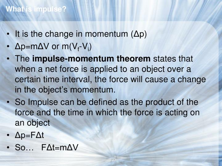 What is impulse?
