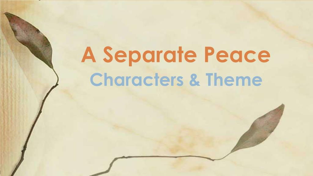 the theme of a separate peace