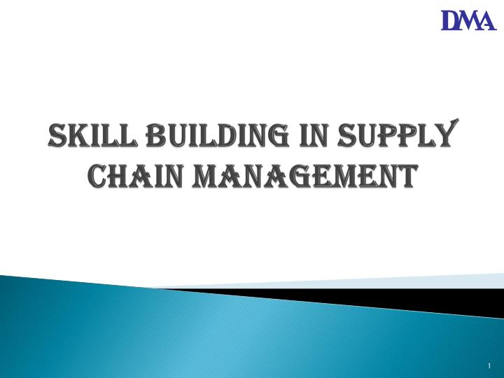 skill building in supply chain management n.