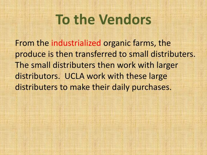 To the Vendors