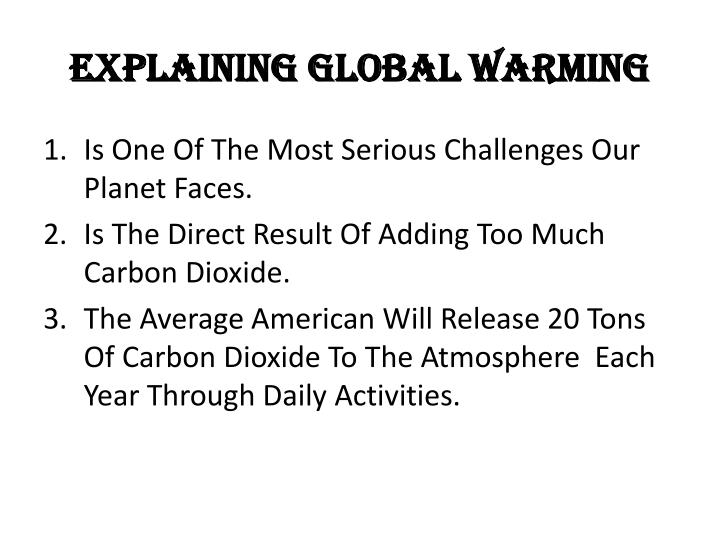 Explaining global warming