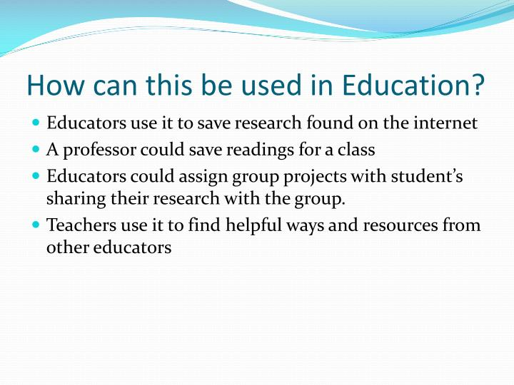How can this be used in Education?