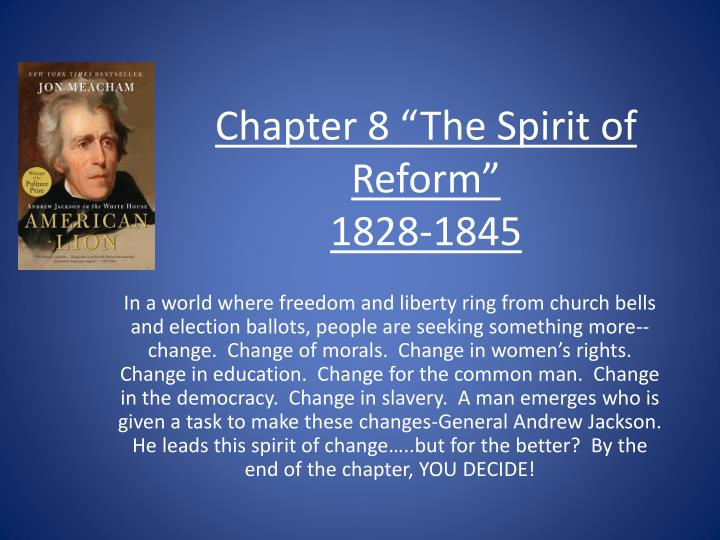 chapter 8 the spirit of reform 1828 1845 n.