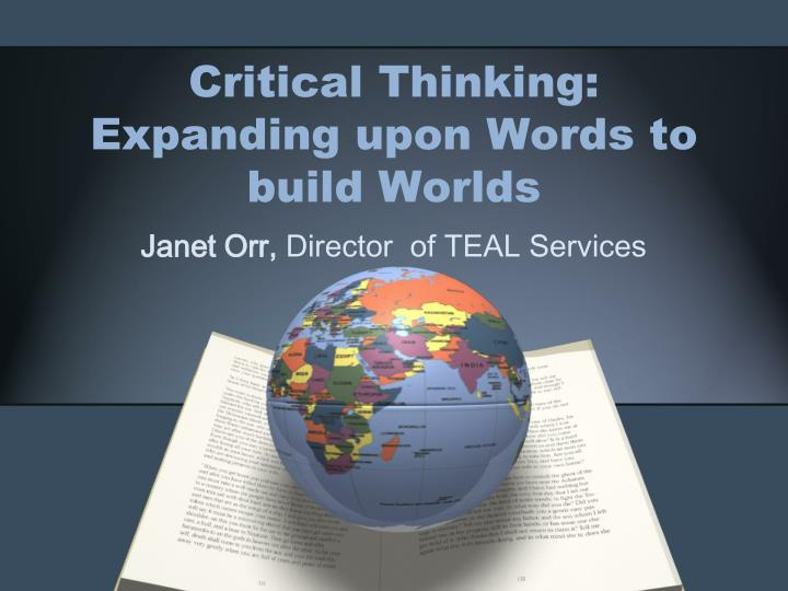 critical thinking expanding upon words to build worlds n.