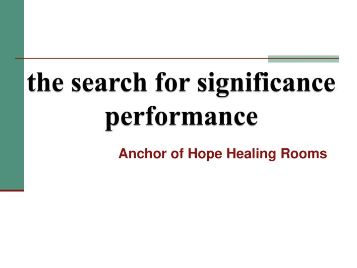 the search for significance performance n.
