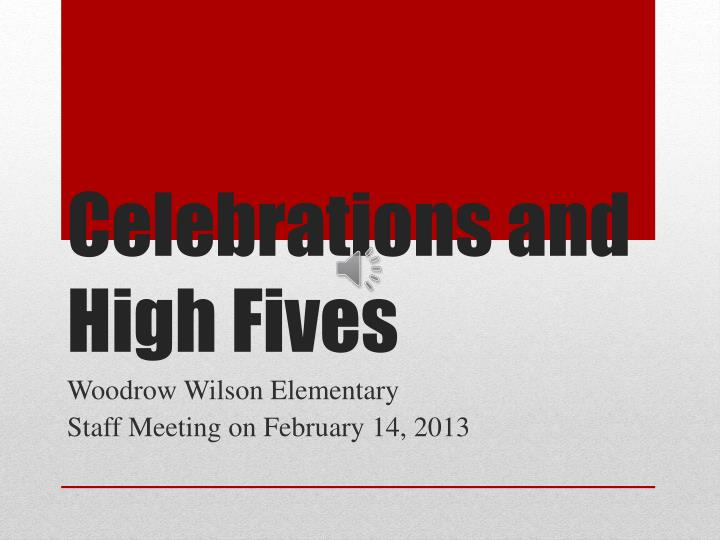 celebrations and high fives n.
