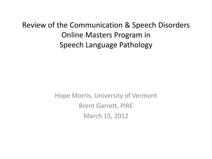 review of the communication speech disorders online masters program in speech language pathology n.