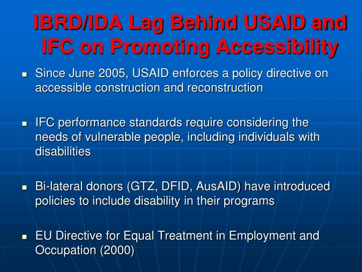 Ibrd ida lag behind usaid and ifc on promoting accessibility