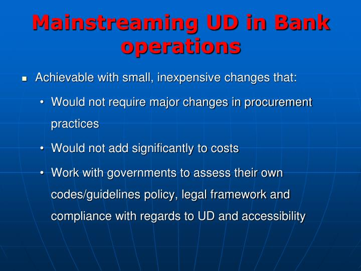 Mainstreaming UD in Bank operations