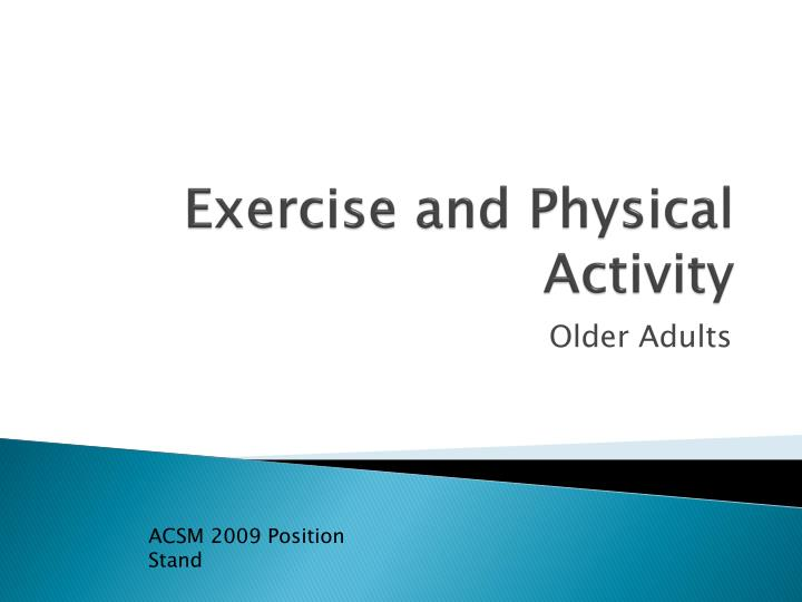 exercise and physical activity n.
