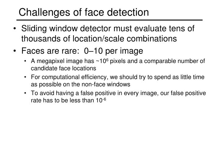 Challenges of face detection
