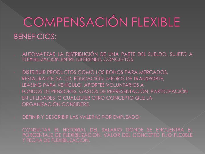 COMPENSACIÓN FLEXIBLE