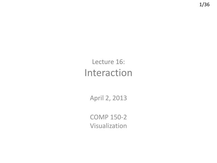 lecture 16 interaction n.