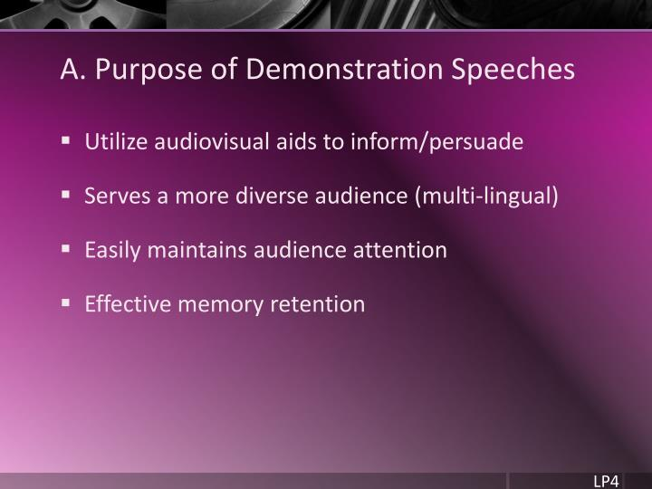 A. Purpose of Demonstration Speeches