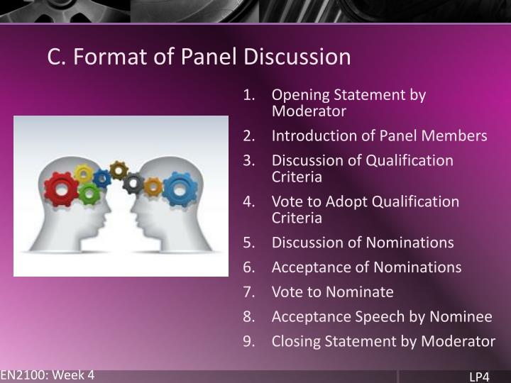 C. Format of Panel Discussion