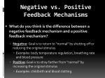 negative vs positive feedback mechanisms