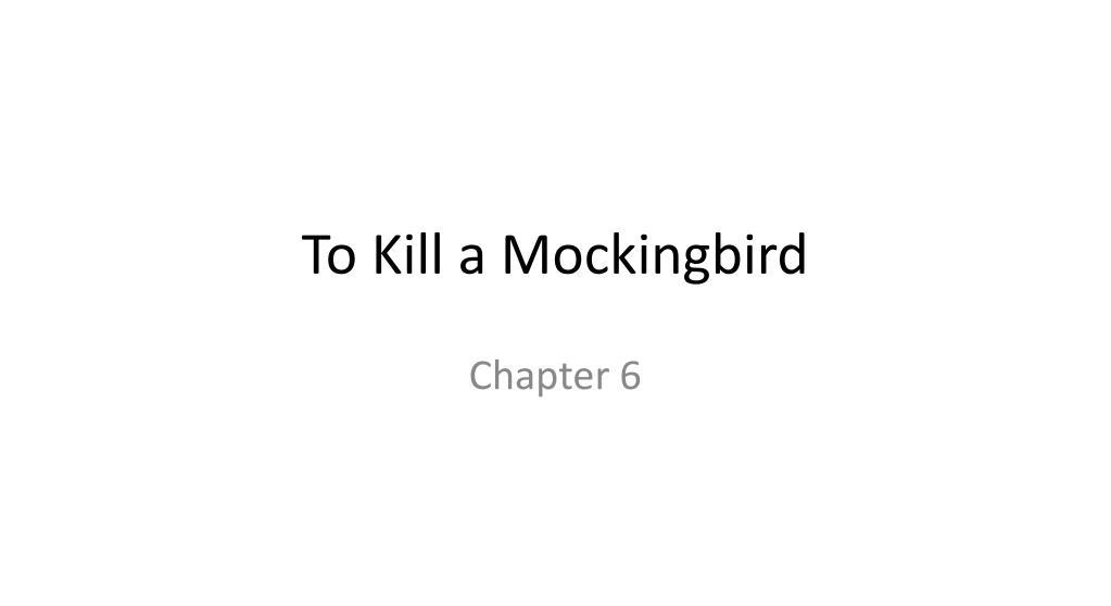 to kill a mockingbird chapter 6