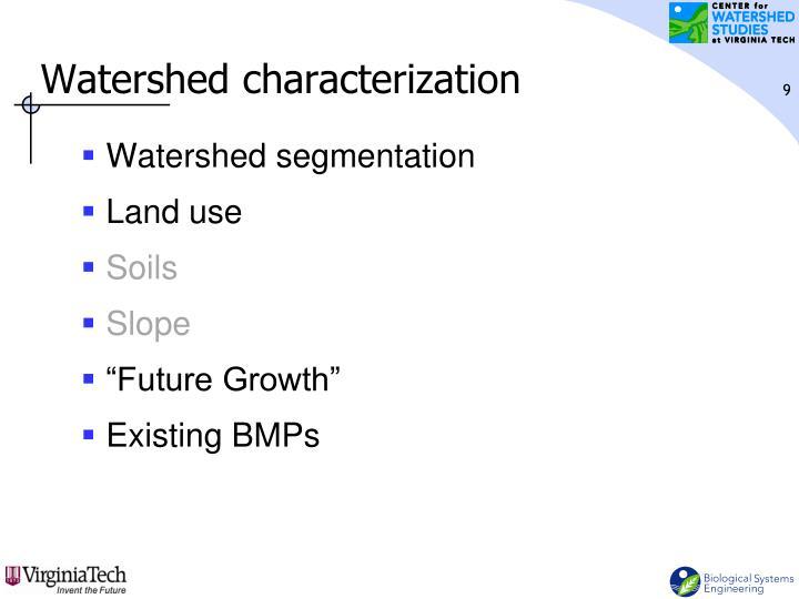 Watershed characterization