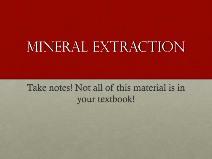 mineral extraction n.