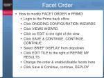 facet order1