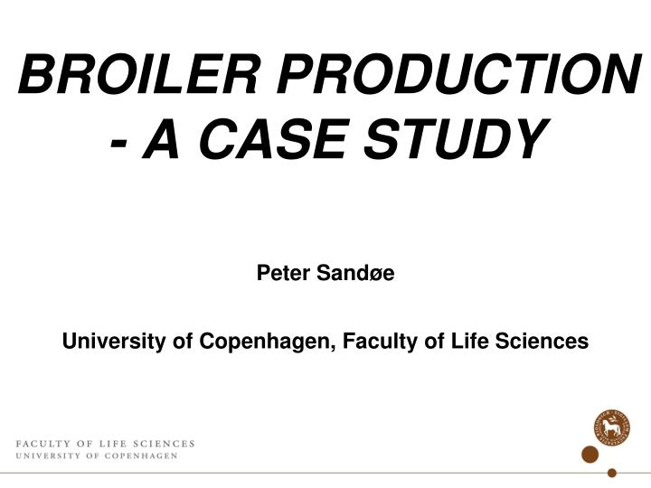 broiler production a case study n.