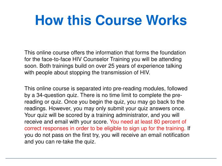 How this course works