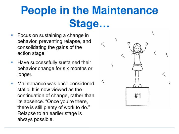 People in the Maintenance Stage…