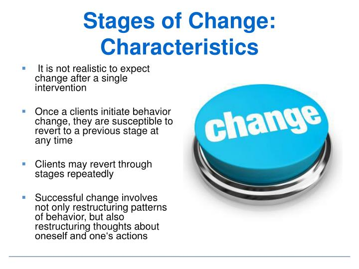 Stages of Change: Characteristics
