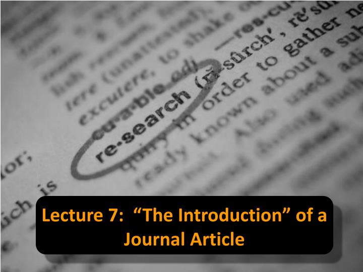 lecture 7 the introduction of a journal article n.