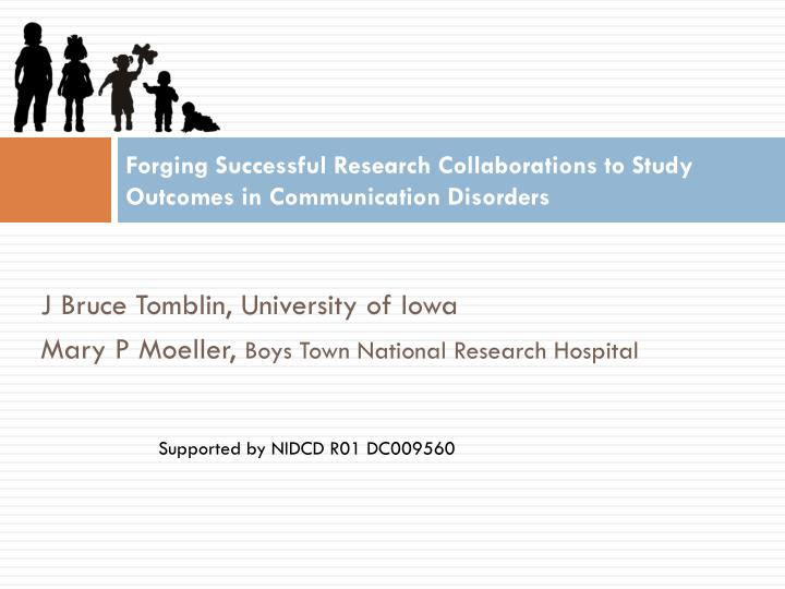 forging successful research collaborations to study outcomes in communication disorders n.