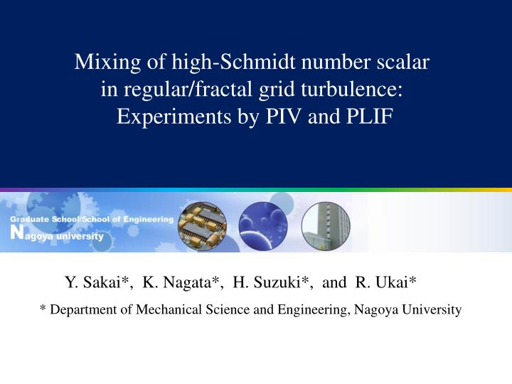 mixing of high schmidt number scalar in regular fractal grid turbulence experiments by piv and plif n.