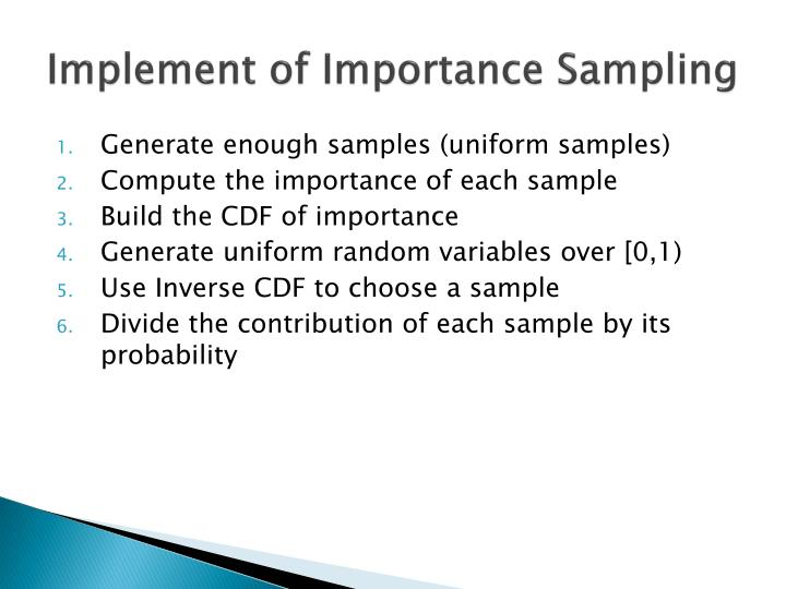 Implement of Importance Sampling