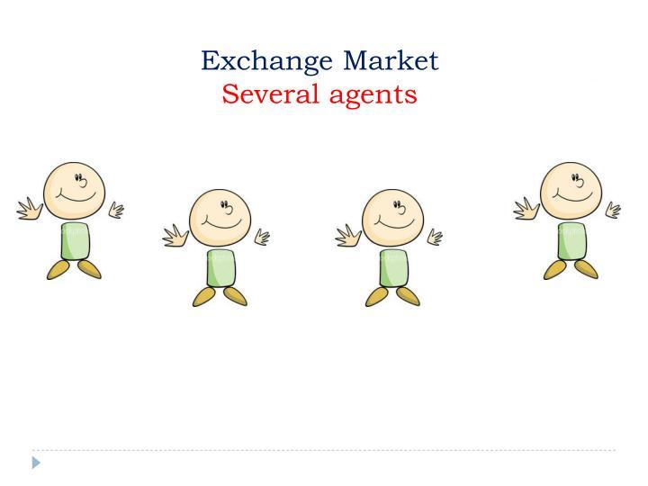 Exchange market several agents
