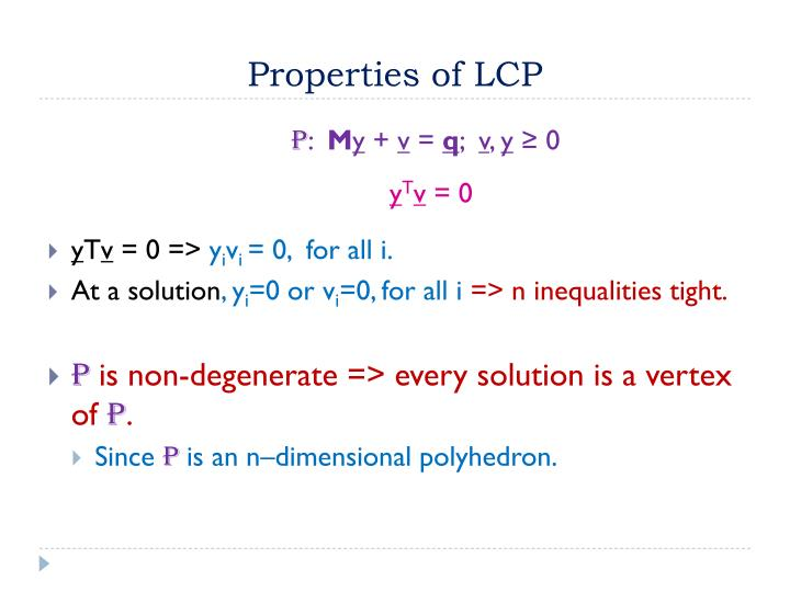 Properties of LCP