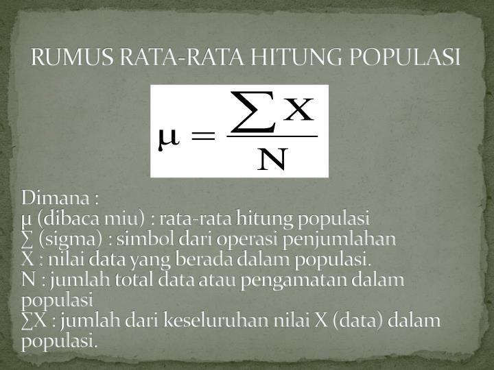 RUMUS RATA-RATA HITUNG POPULASI