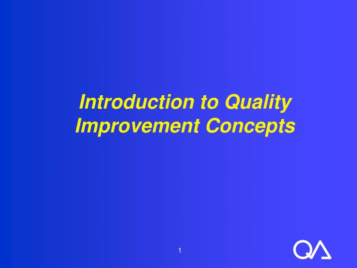 introduction to quality improvement concepts n.