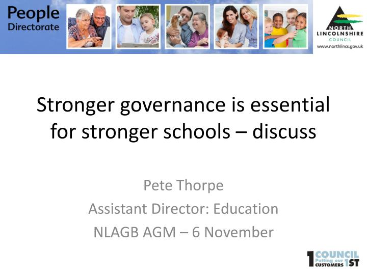 stronger governance is essential for stronger schools discuss n.